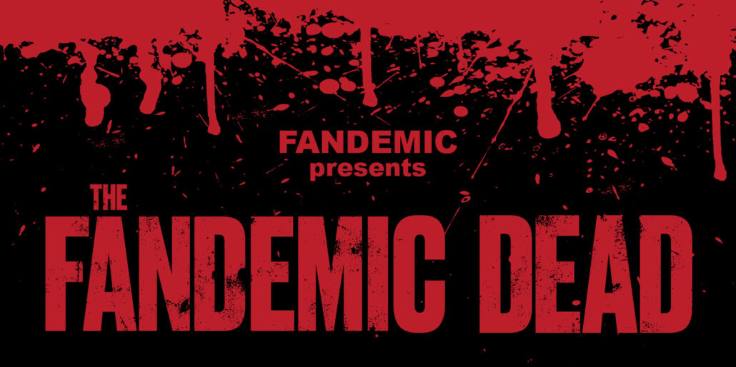 Fandemic presents The Fandemic Dead